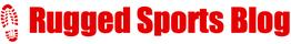 Rugged Sports Blog
